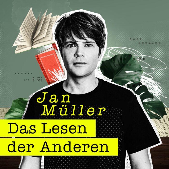 Das Lesen der Anderen Podcast mit Jan Müller